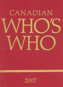 Canadian Who s Who 2007