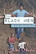 The Black Men and Steven Spielberg
