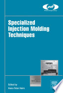Specialized Injection Molding Techniques Book