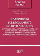 Il vademecum sul regolamento europeo n. 2016/679