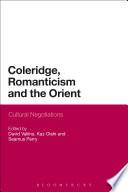 Coleridge Romanticism And The Orient