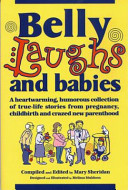 Belly Laughs and Babies