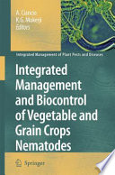 Integrated Management And Biocontrol Of Vegetable And Grain Crops Nematodes Book PDF