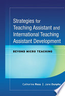 Strategies for Teaching Assistant and International Teaching Assistant Development Book