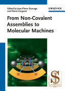 From Non Covalent Assemblies to Molecular Machines