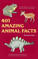 401 Amazing Animal Facts