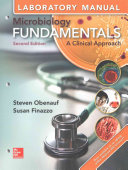Laboratory Manual for Microbiology Fundamentals  A Clinical Approach