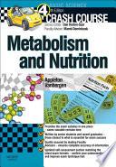 """Crash Course: Metabolism and Nutrition E-Book"" by Amber Appleton, Olivia Vanbergen, Daniel Horton-Szar, Marek H. Dominiczak"