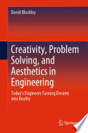 Creativity  Problem Solving  and Aesthetics in Engineering Book