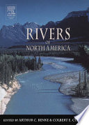 """Rivers of North America"" by Arthur C. Benke, Colbert E. Cushing"