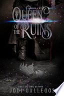 Queen Of Ruins