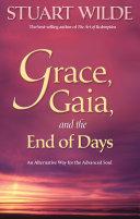 Grace, Gaia, and The End of Days [Pdf/ePub] eBook