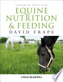 """Equine Nutrition and Feeding"" by David Frape"