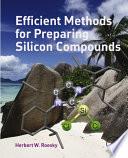Efficient Methods for Preparing Silicon Compounds