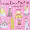 Rosie Flo s Kitchen Coloring Book