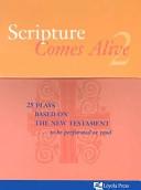 Scripture Comes Alive 2