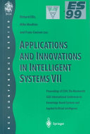 Applications and Innovations in Intelligent Systems VII