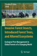 Invasive Forest Insects  Introduced Forest Trees  and Altered Ecosystems