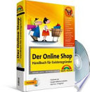 Der Online-Shop  : Handbuch für Existenzgründer