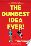 The Dumbest Idea Ever! Jimmy Gownley Cover