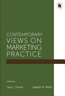 Contemporary Views on Marketing Practice