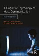 Thumbnail A cognitive psychology of mass communication