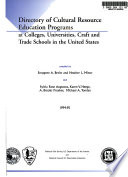 Directory of Cultural Resource Education Programs at Colleges, Universities, Craft and Trade Schools in the United States