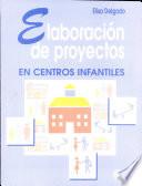 Elaboración de Proyectos en Centros Infantiles