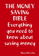 The Money Saving Bible, everything you need to know about saving money