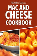 The Mac and Cheese Cookbook Book PDF