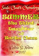 Summer – The Third Daughter of Santa Claus. Santa Claus's Chronology