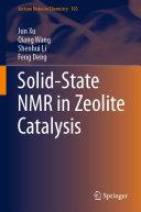 Solid State NMR in Zeolite Catalysis
