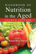 Handbook Of Nutrition In The Aged Fourth Edition Book PDF