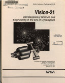 Vision 21  Interdisciplinary Science and Engineering in the Era of Cyberspace