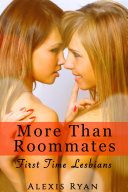 More Than Roommates - First Time College Lesbians