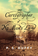 The Cartographer of No Man's Land: A Novel