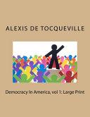 Democracy In America Vol 1