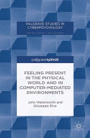 Feeling Present in the Physical World and in Computer-Mediated Environments [Pdf/ePub] eBook