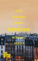 Life Lessons from Bergson