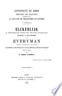 Elckerlijk A Fifteenth Century Dutch Morality Presumably By Petrus Dorlandus And Everyman A Nearly Contemporary Translation