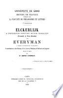 Elckerlijk A Fifteenth Century Dutch Morality Presumably By Petrus Dorlandus And Everyman A Nearly Contemporary Translation