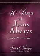 40 Days of Jesus Always Pdf/ePub eBook