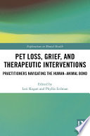 Pet Loss, Grief, and Therapeutic Interventions