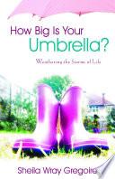 How Big Is Your Umbrella