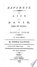 Davideis  The life of David  King of Israel  A sacred poem  In five books     The fifth edition Book