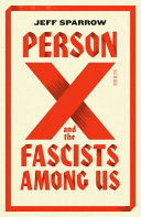 Person X and the Fascists Among Us