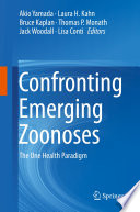 Confronting Emerging Zoonoses Book