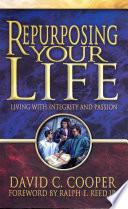 Repurposing Your Life