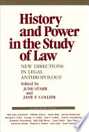 History and Power in the Study of Law  : New Directions in Legal Anthropology