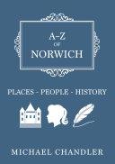 A Z of Norwich